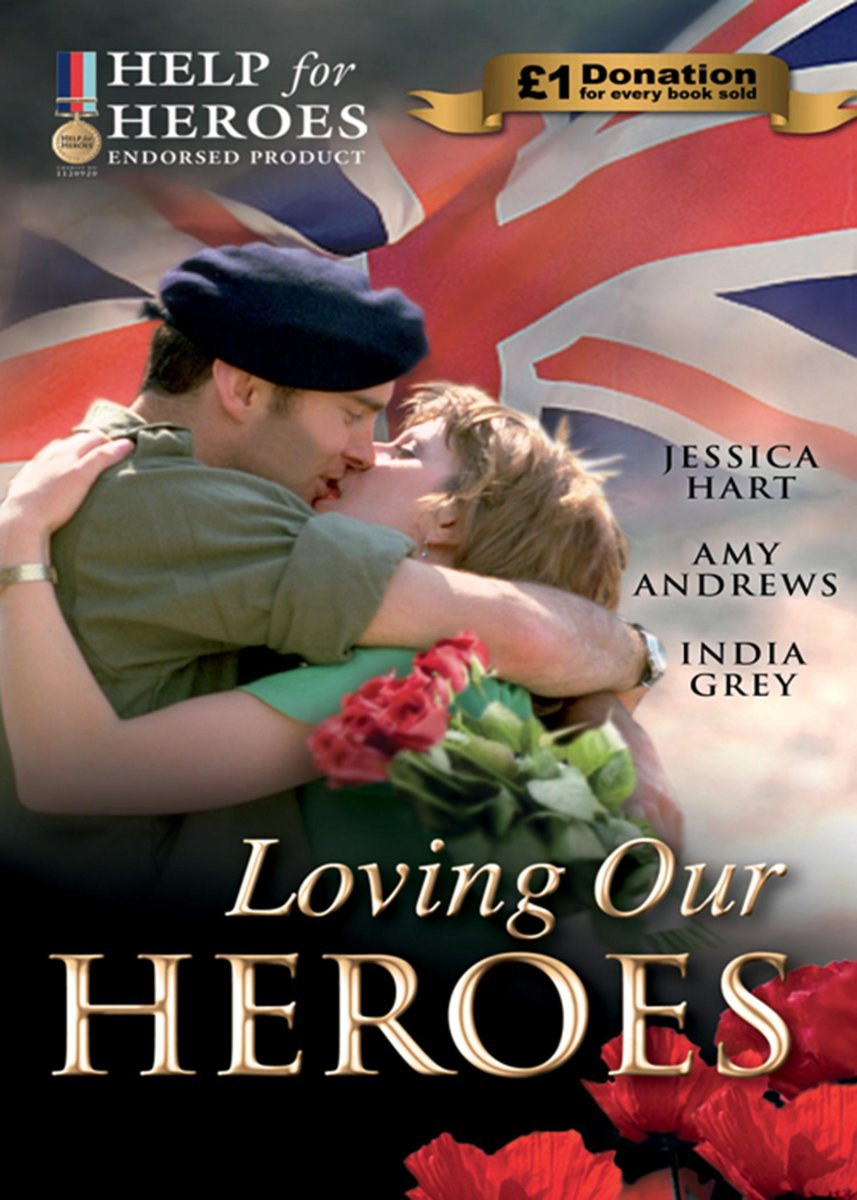 Loving Our Heroes (Help for Heroes) (Mills & Boon M&B)