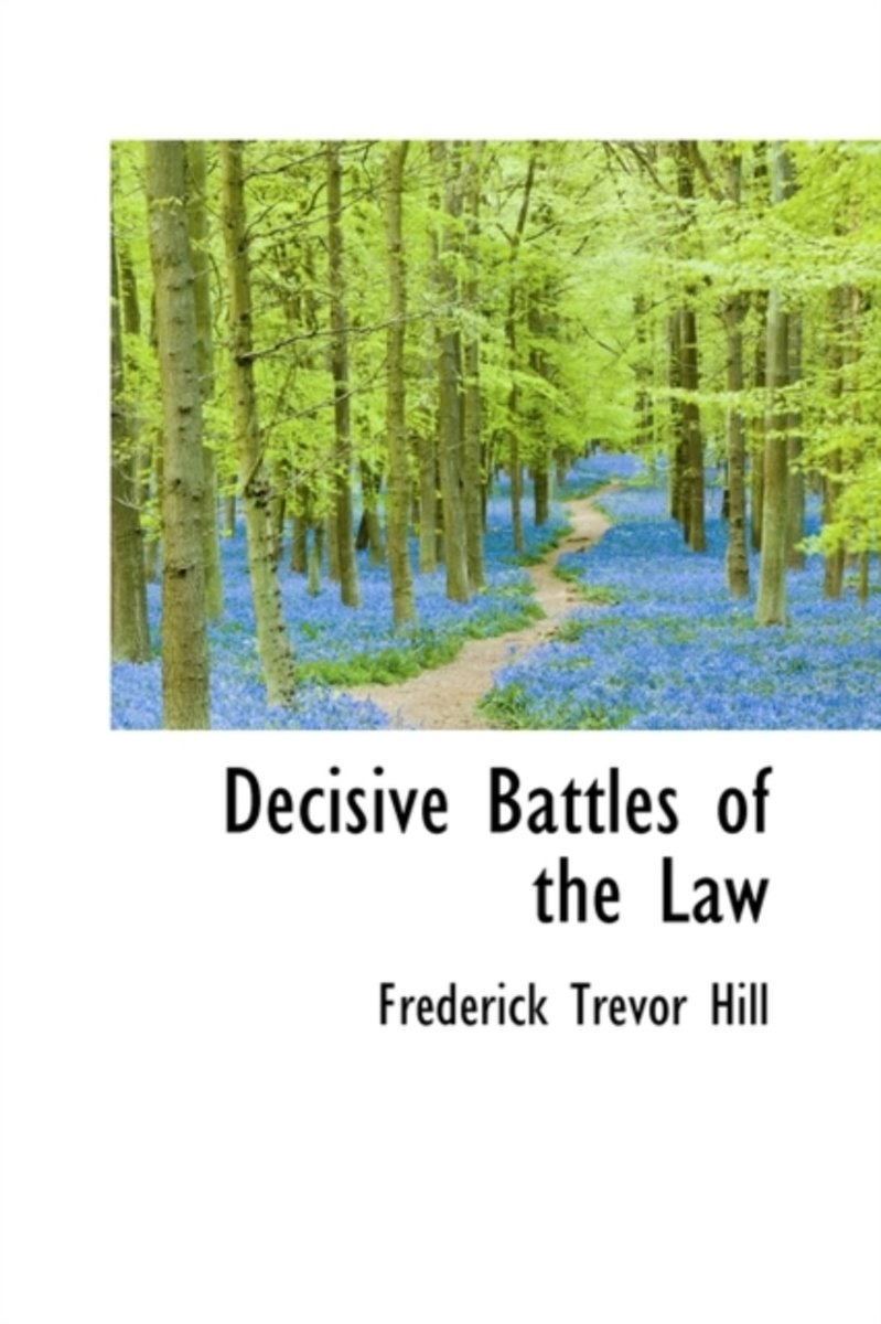 Decisive Battles of the Law