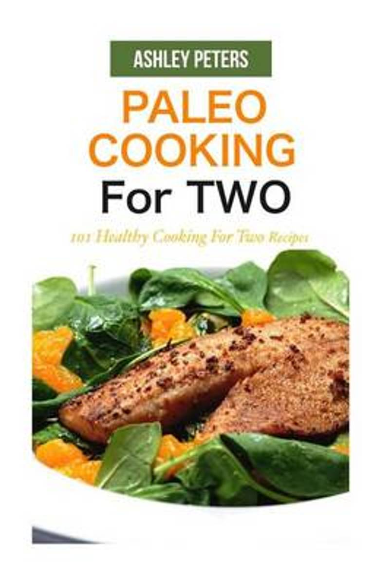 Paleo Cooking for Two