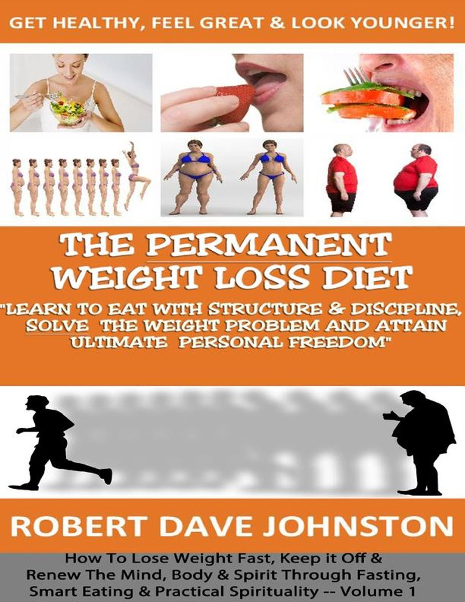 The Permanent Weight Loss Diet