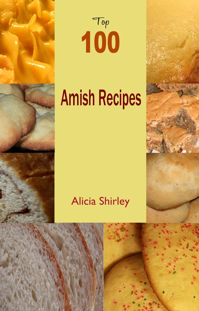 Top 100 Amish Recipes