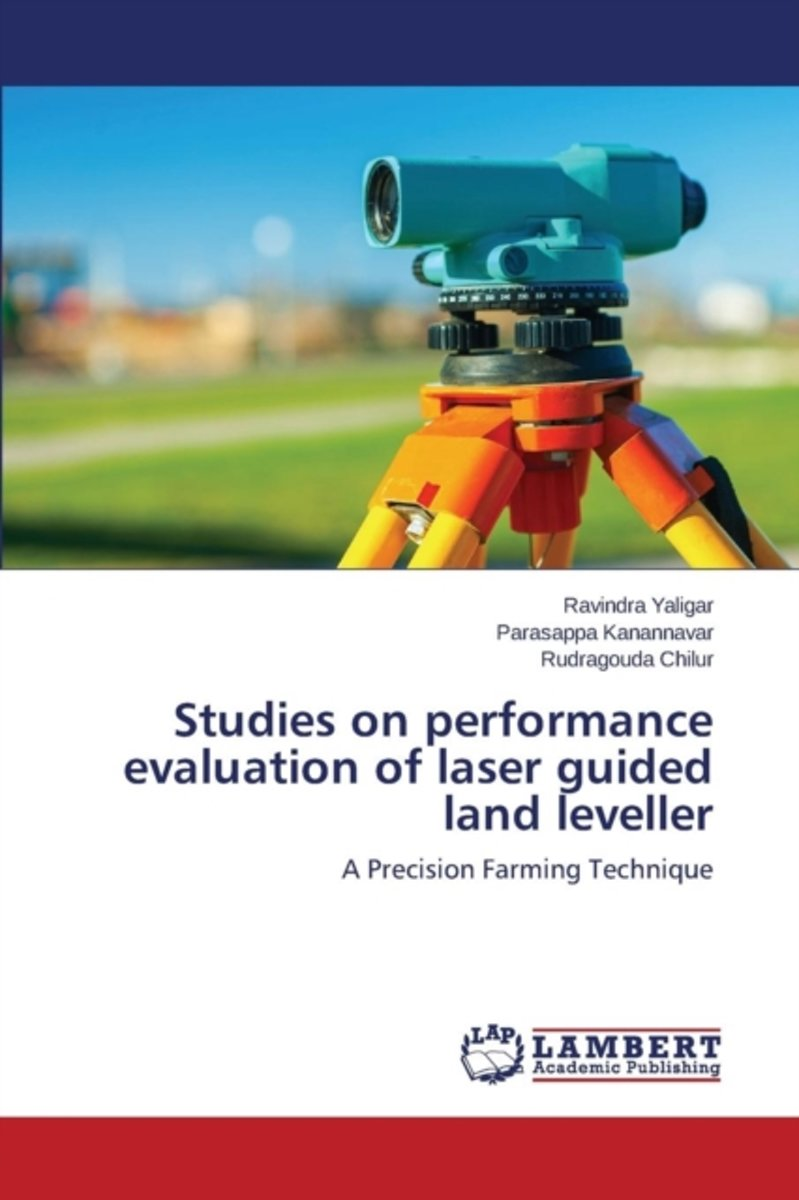 Studies on Performance Evaluation of Laser Guided Land Leveller