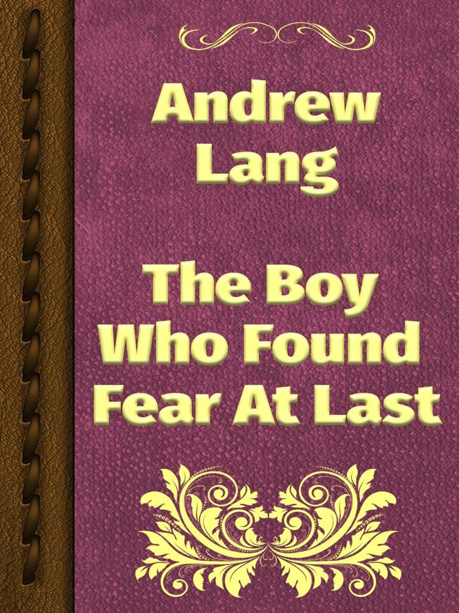 The Boy Who Found Fear At Last