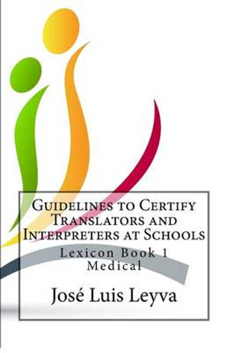 Guidelines to Certify Translators and Interpreters at Schools