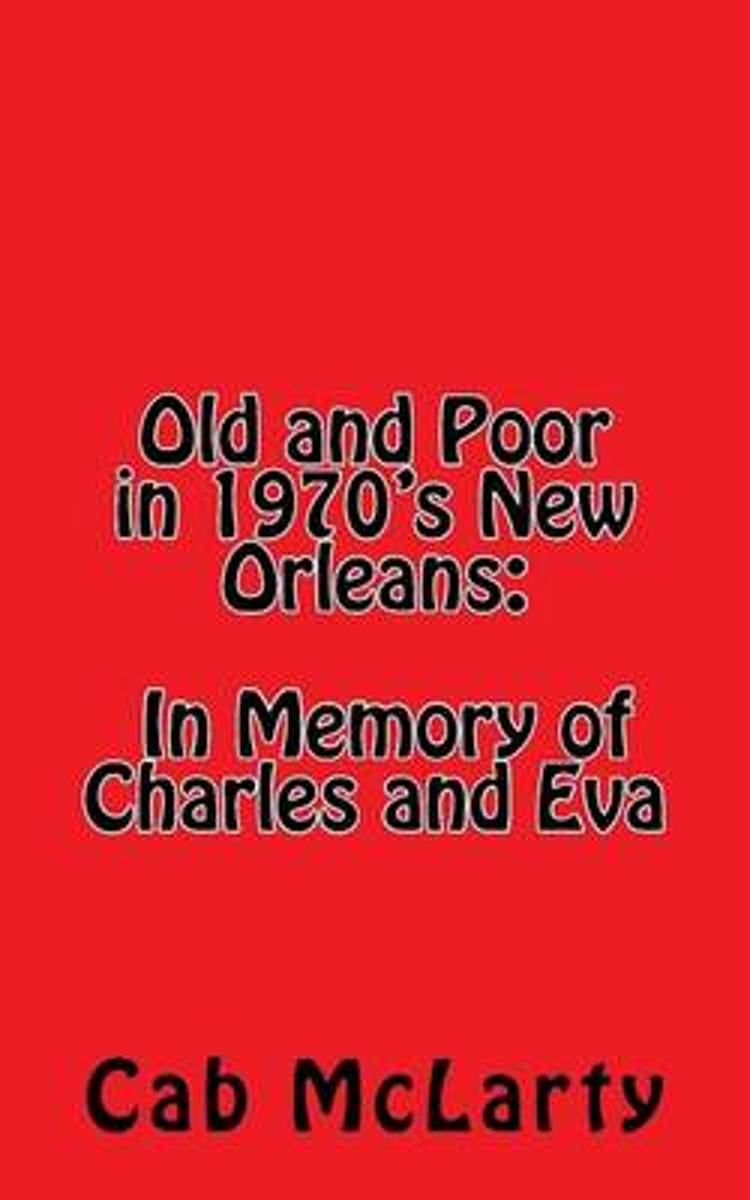 Old and Poor in 1970's New Orleans