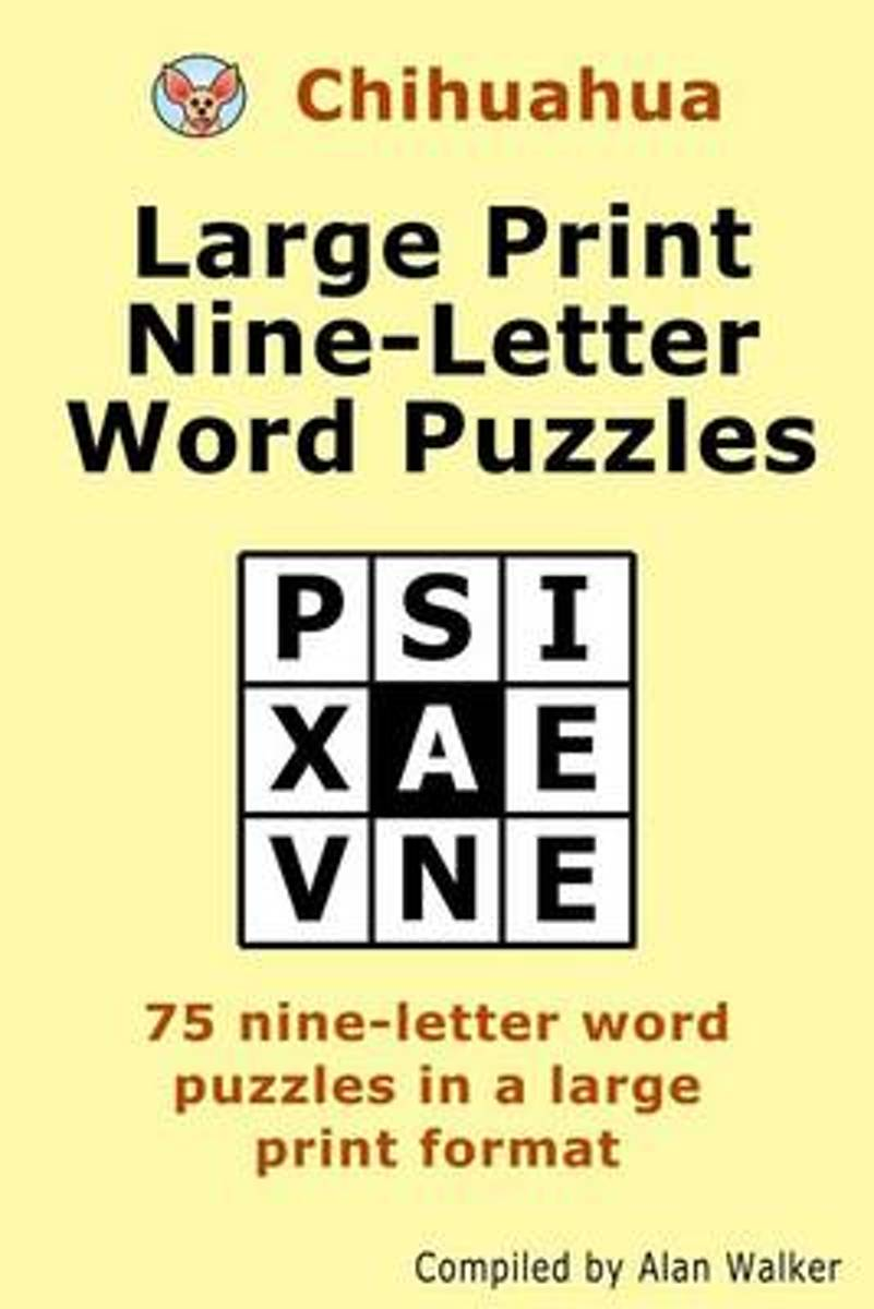 Chihuahua Large Print Nine-Letter Word Puzzles