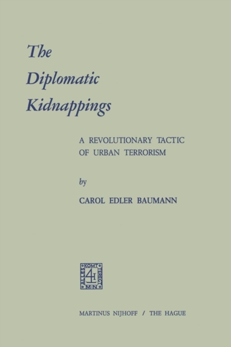 The Diplomatic Kidnappings