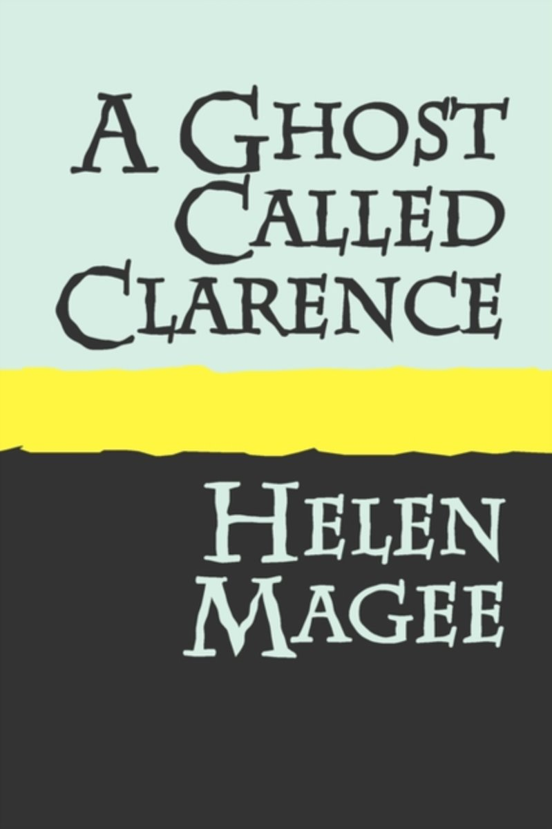 A Ghost Called Clarence
