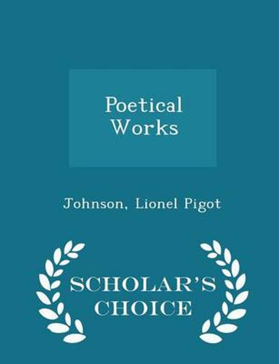 Poetical Works - Scholar's Choice Edition