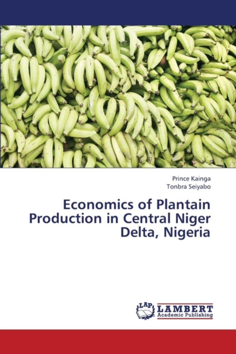 Economics of Plantain Production in Central Niger Delta, Nigeria
