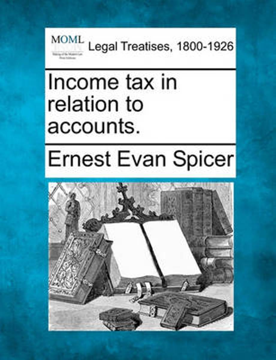 Income Tax in Relation to Accounts.
