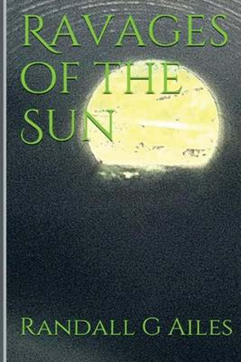 Ravages of the Sun