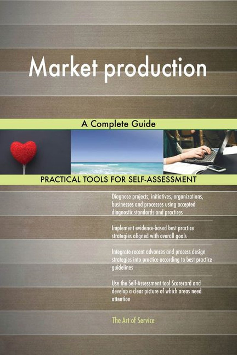 Market production A Complete Guide