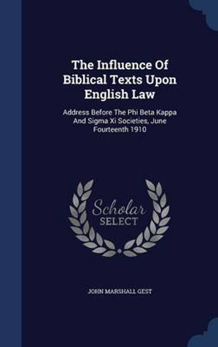 The Influence of Biblical Texts Upon English Law