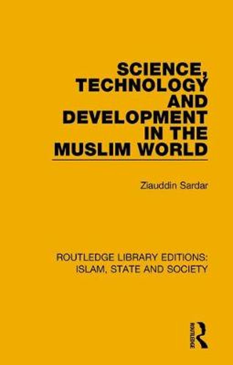 Science, Technology and Development in the Muslim World