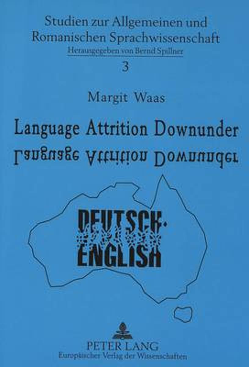 Language Attrition Downunder