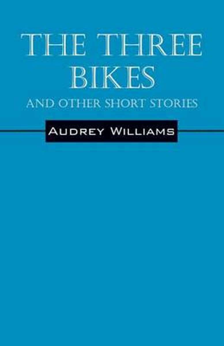 The Three Bikes and Other Short Stories