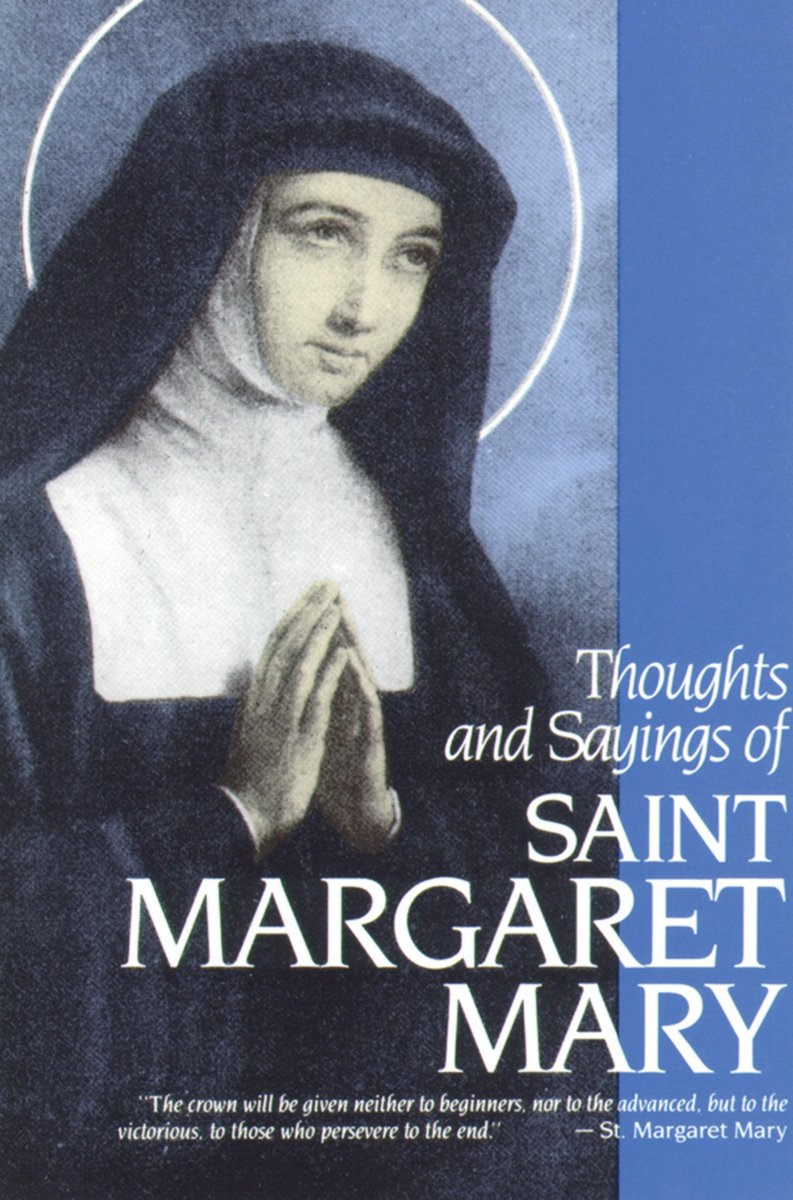 Thoughts and Sayings of St. Margaret Mary