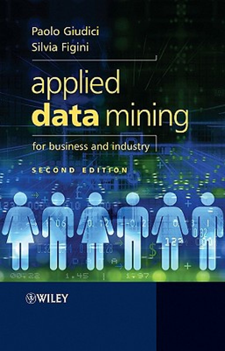 Applied Data Mining for Business and Industry