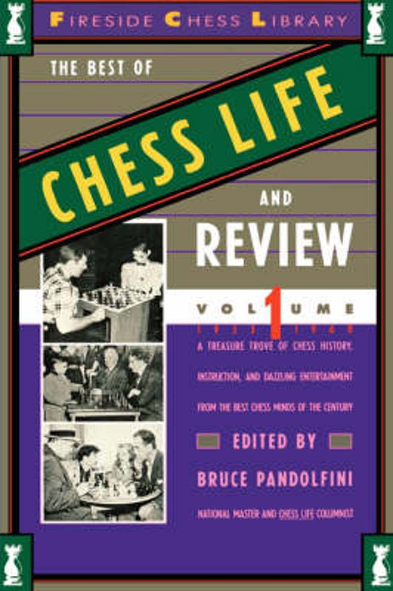 The Best of Chess Life and Review Volume I 1933-1960