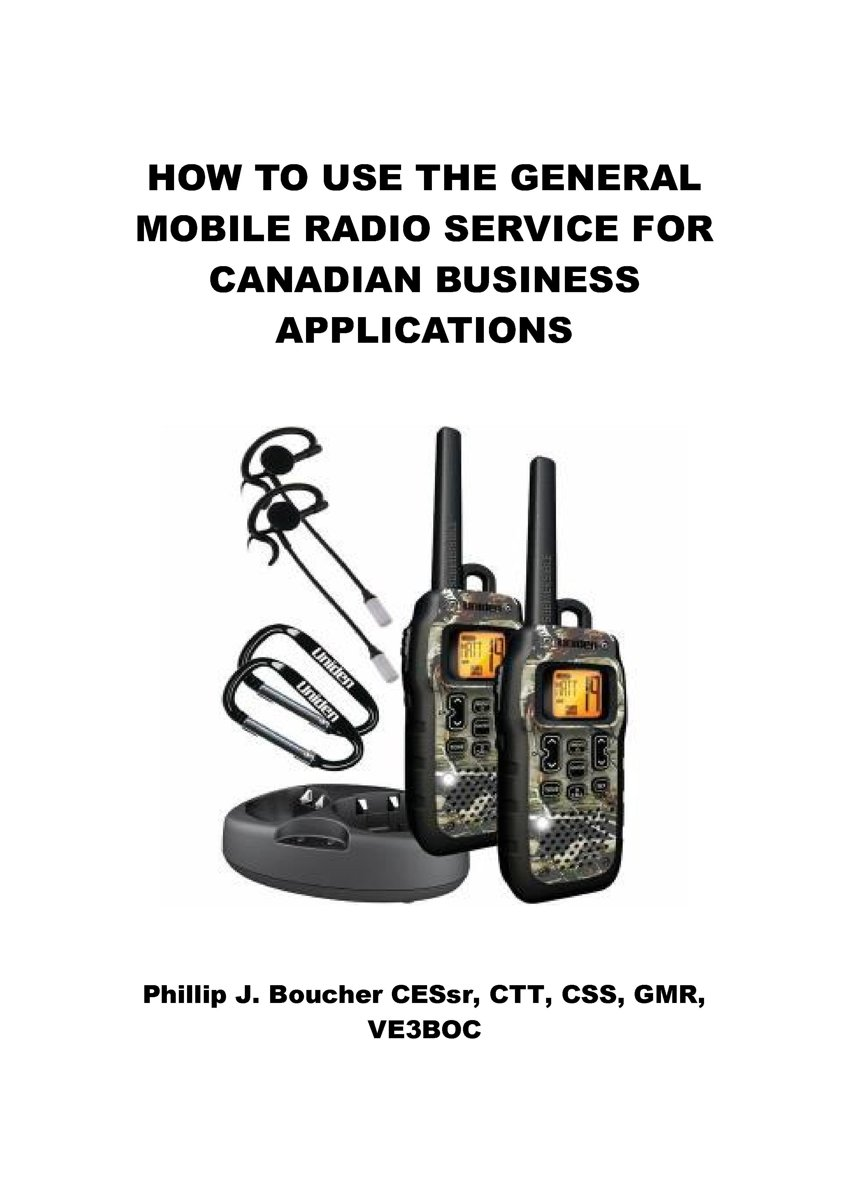 How to Use the General Mobile Radio Service for Canadian Business Applications
