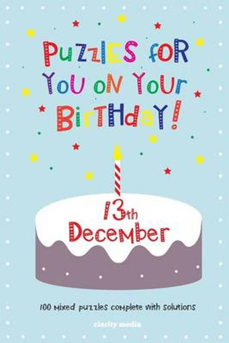 Puzzles for You on Your Birthday - 13th December
