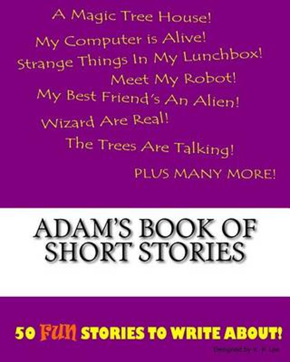 Adam's Book of Short Stories