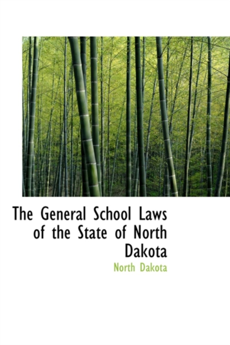The General School Laws of the State of North Dakota