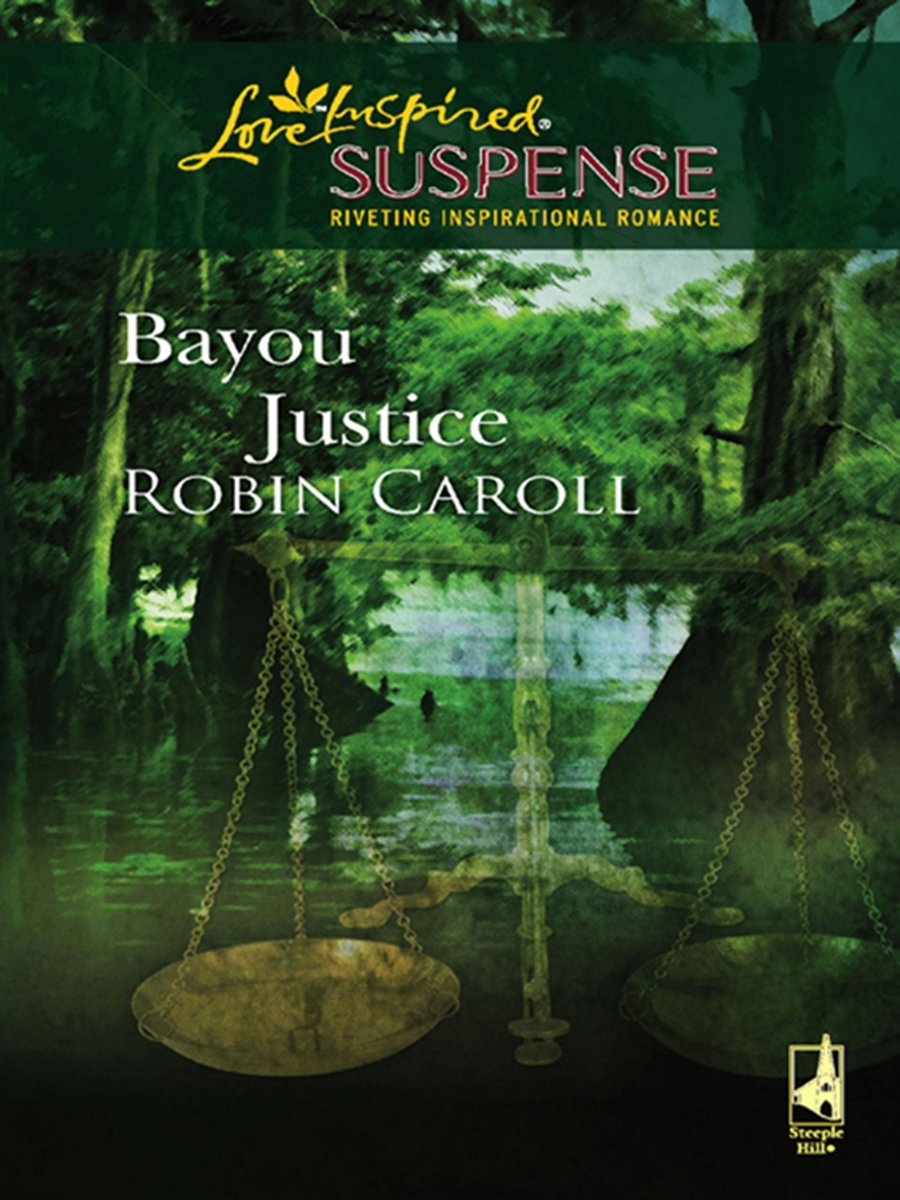 Bayou Justice (Mills & Boon Love Inspired)