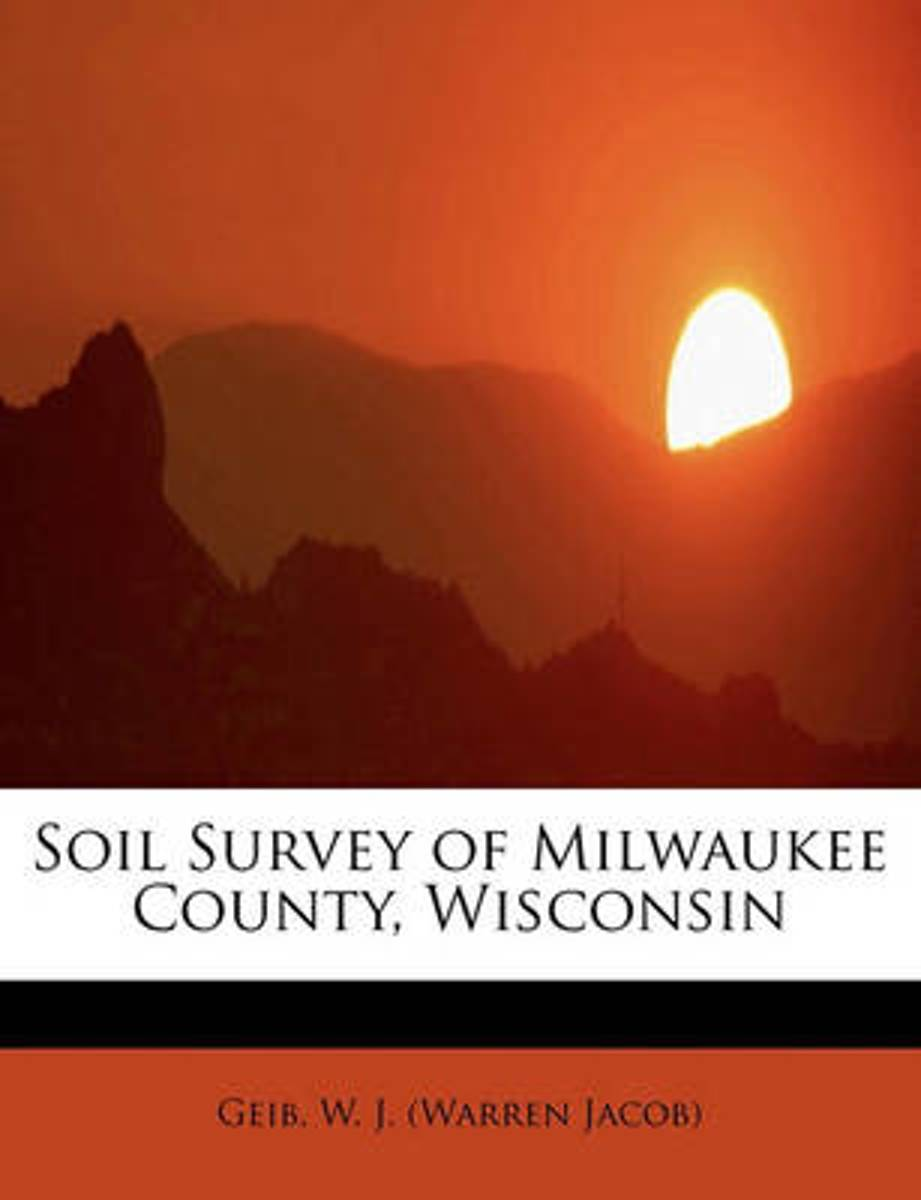 Soil Survey of Milwaukee County, Wisconsin