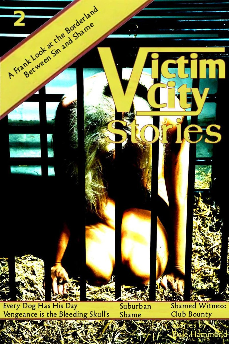 Victim City Stories: Every Dog Has His Day