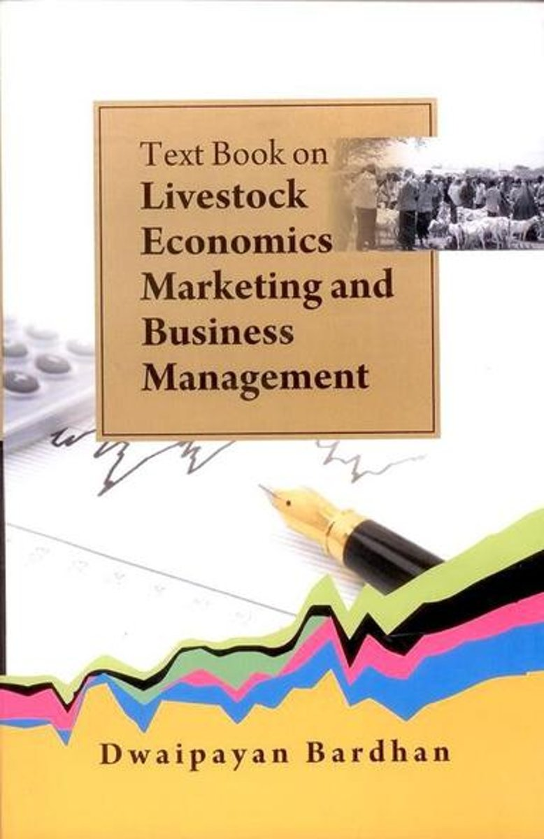 Text Book on Livestock Economics/ Marketing and Business Management