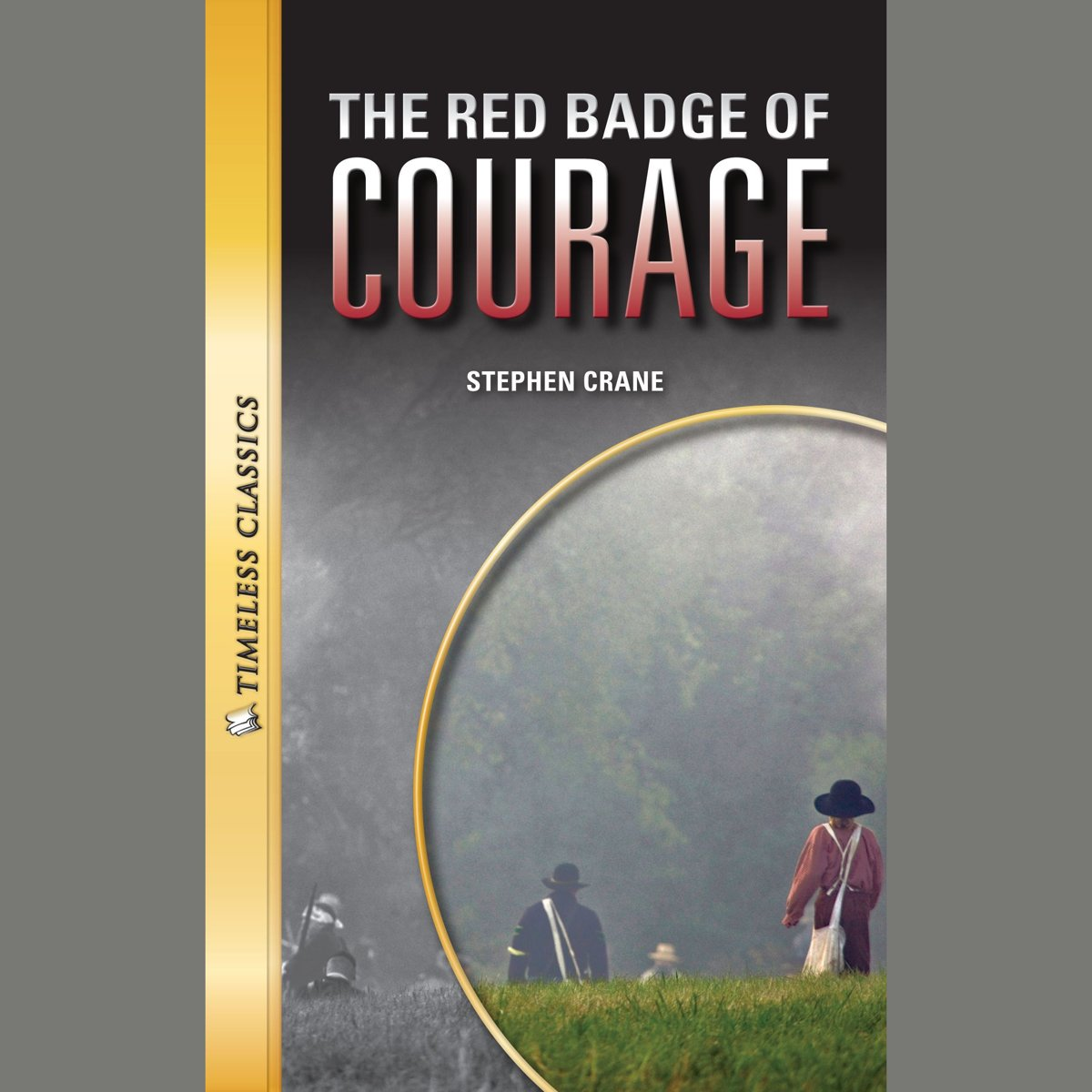 The Red Badge of Courage Digital Audio (Timeless)