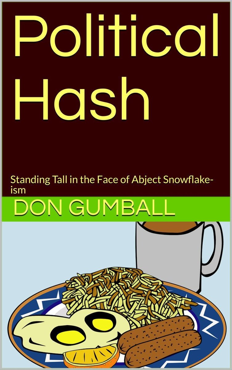 Political Hash : Standing Tall in the Face of Abject Snowflake-ism