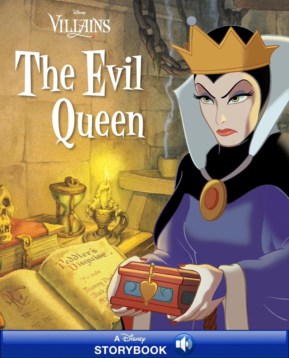Disney Villains: The Evil Queen