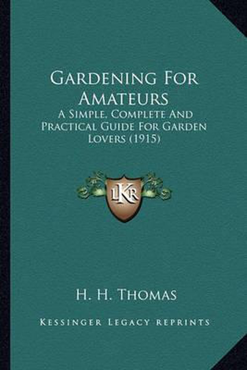 Gardening for Amateurs Gardening for Amateurs