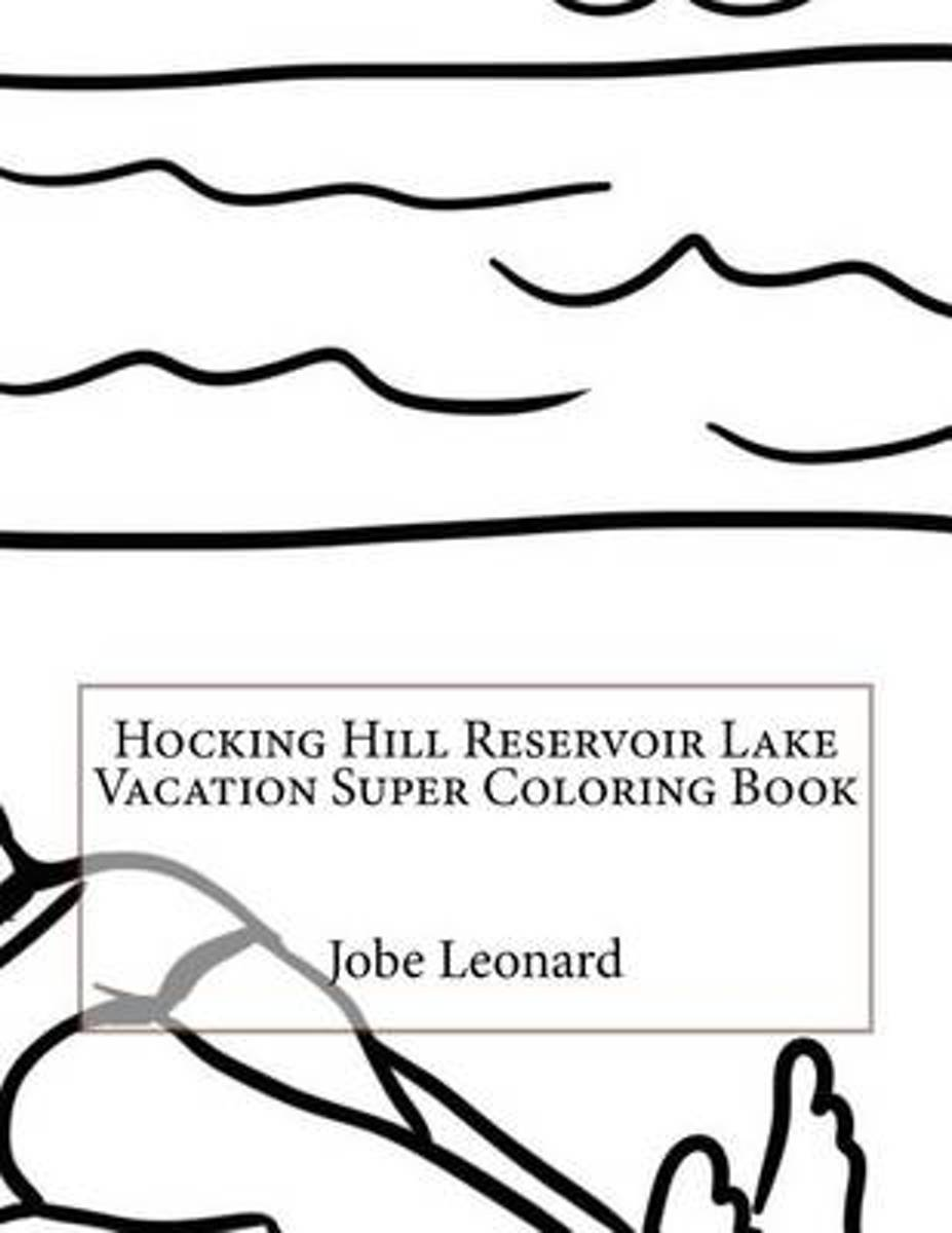 Hocking Hill Reservoir Lake Vacation Super Coloring Book