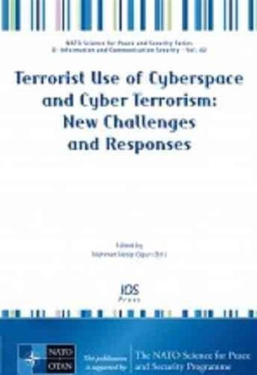 Terrorist Use of Cyberspace and Cyber Terrorism