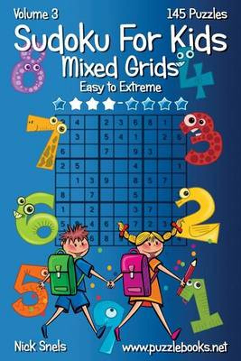 Sudoku for Kids Mixed Grids - Volume 3 - 145 Puzzles