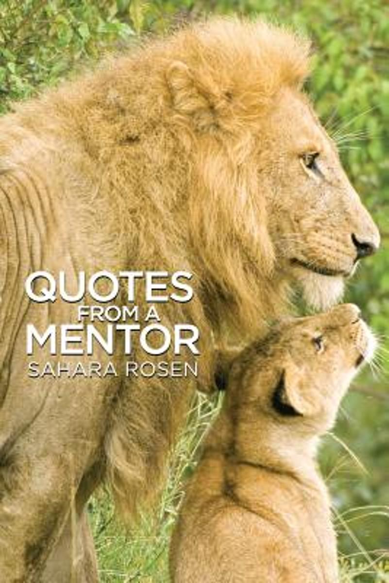 Quotes from a Mentor