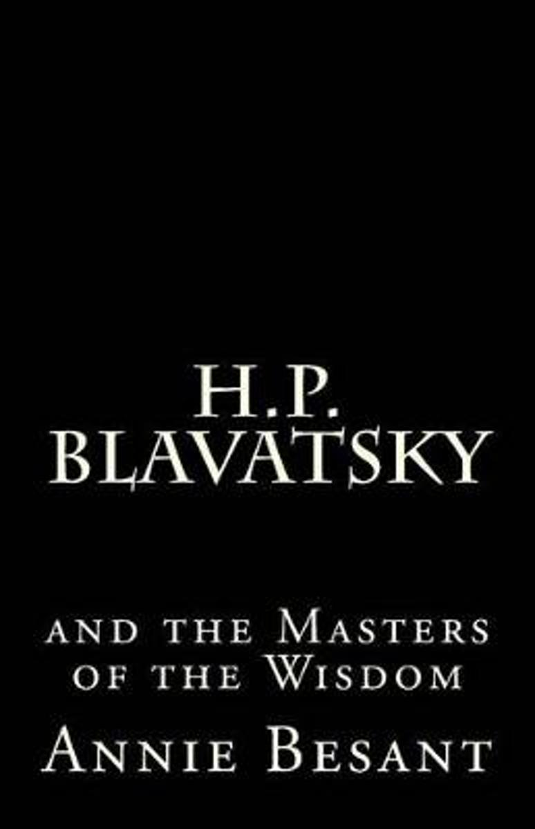 H. P. Blavatsky and the Masters of the Wisdom