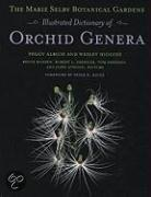The Marie Selby Botanical Gardens Illustrated Dictionary of Orchid Genera