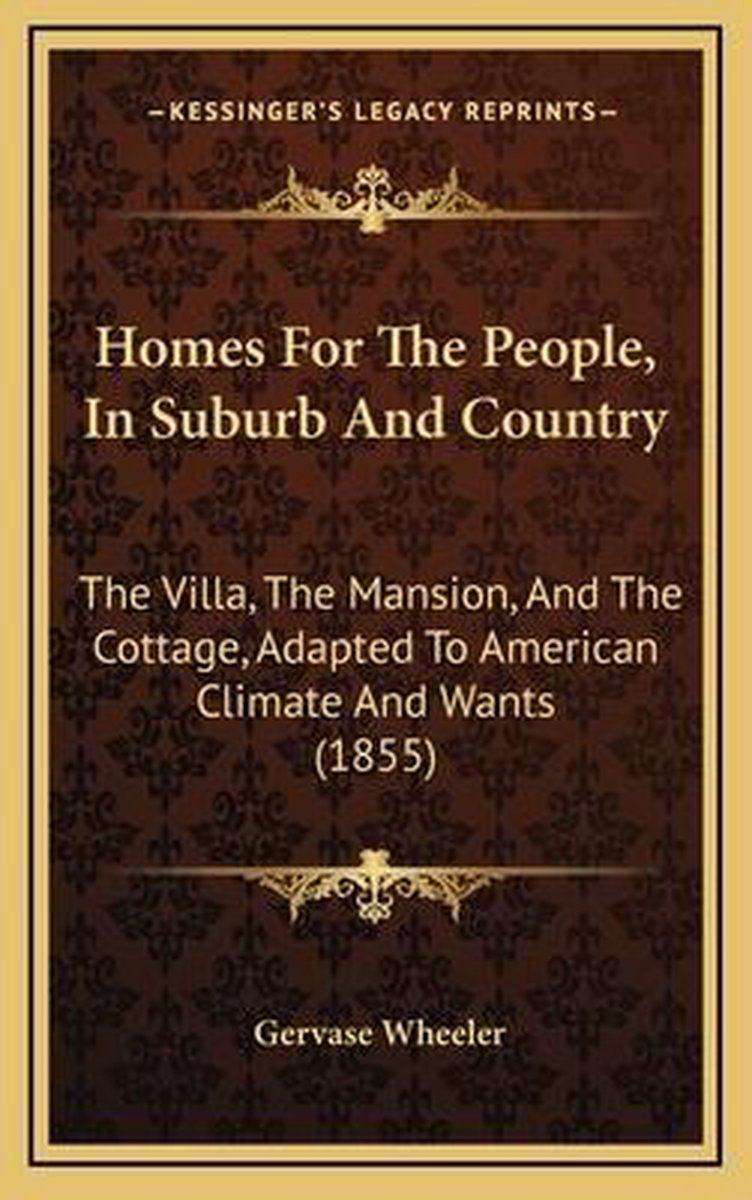 Homes for the People, in Suburb and Country
