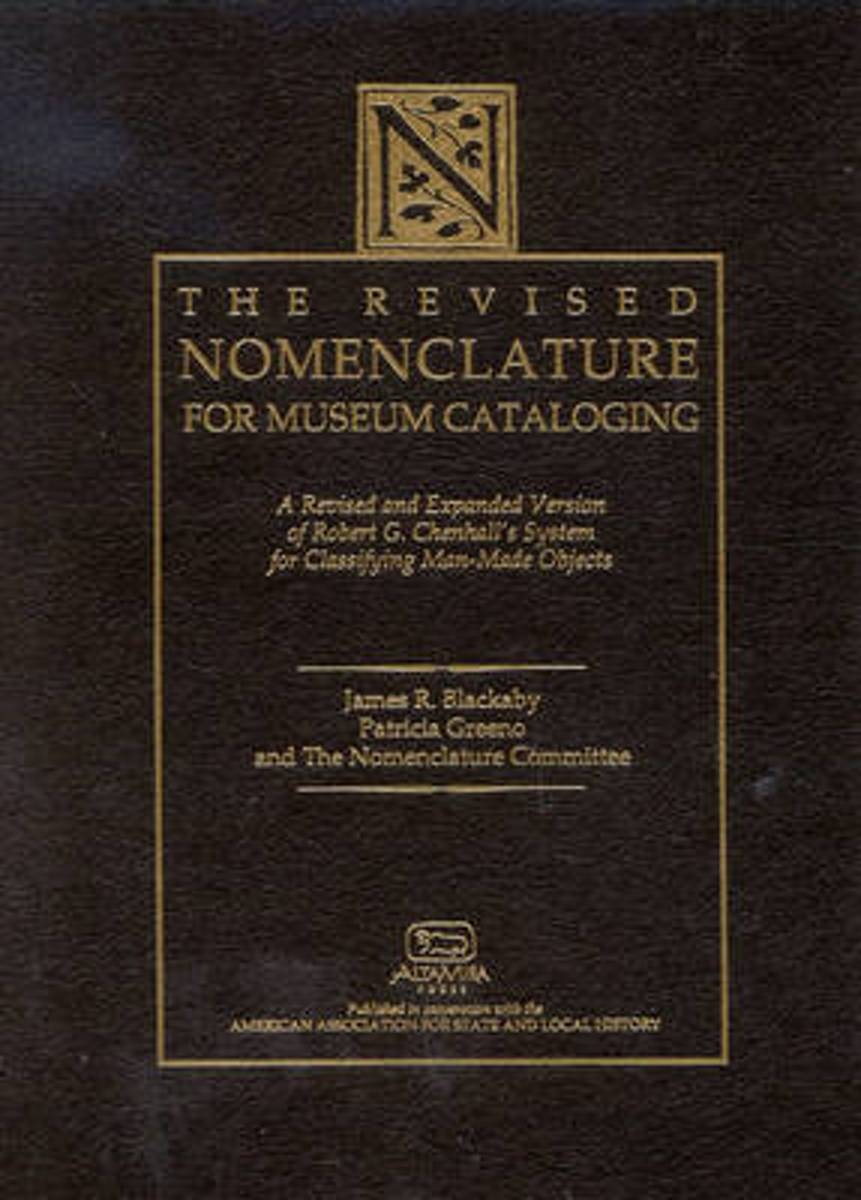 The Revised Nomenclature for Museum Cataloging