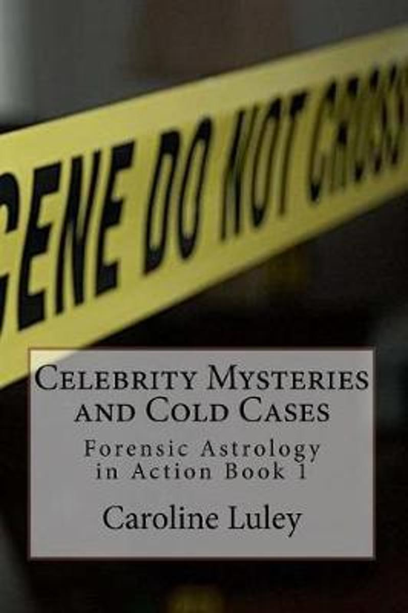 Celebrity Mysteries and Cold Cases