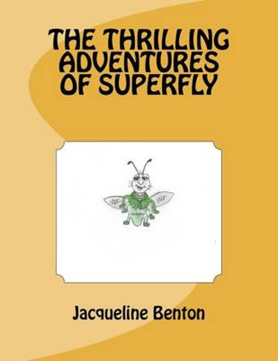 The Thrilling Adventures of Superfly