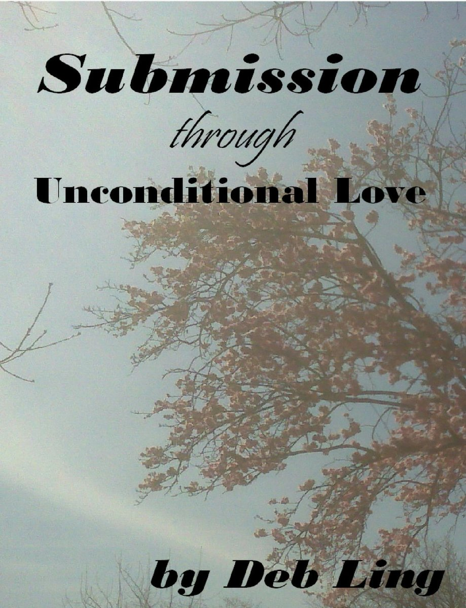 Submission Through Unconditional Love