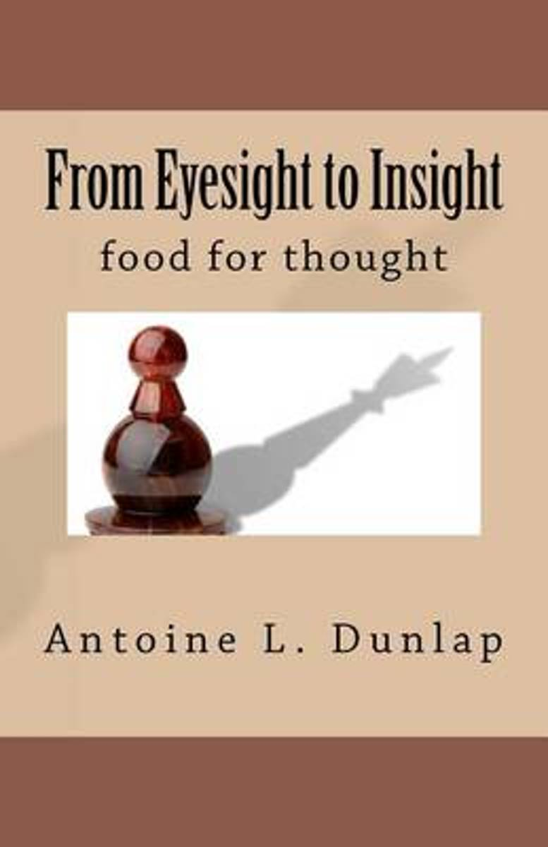 From Eyesight to Insight