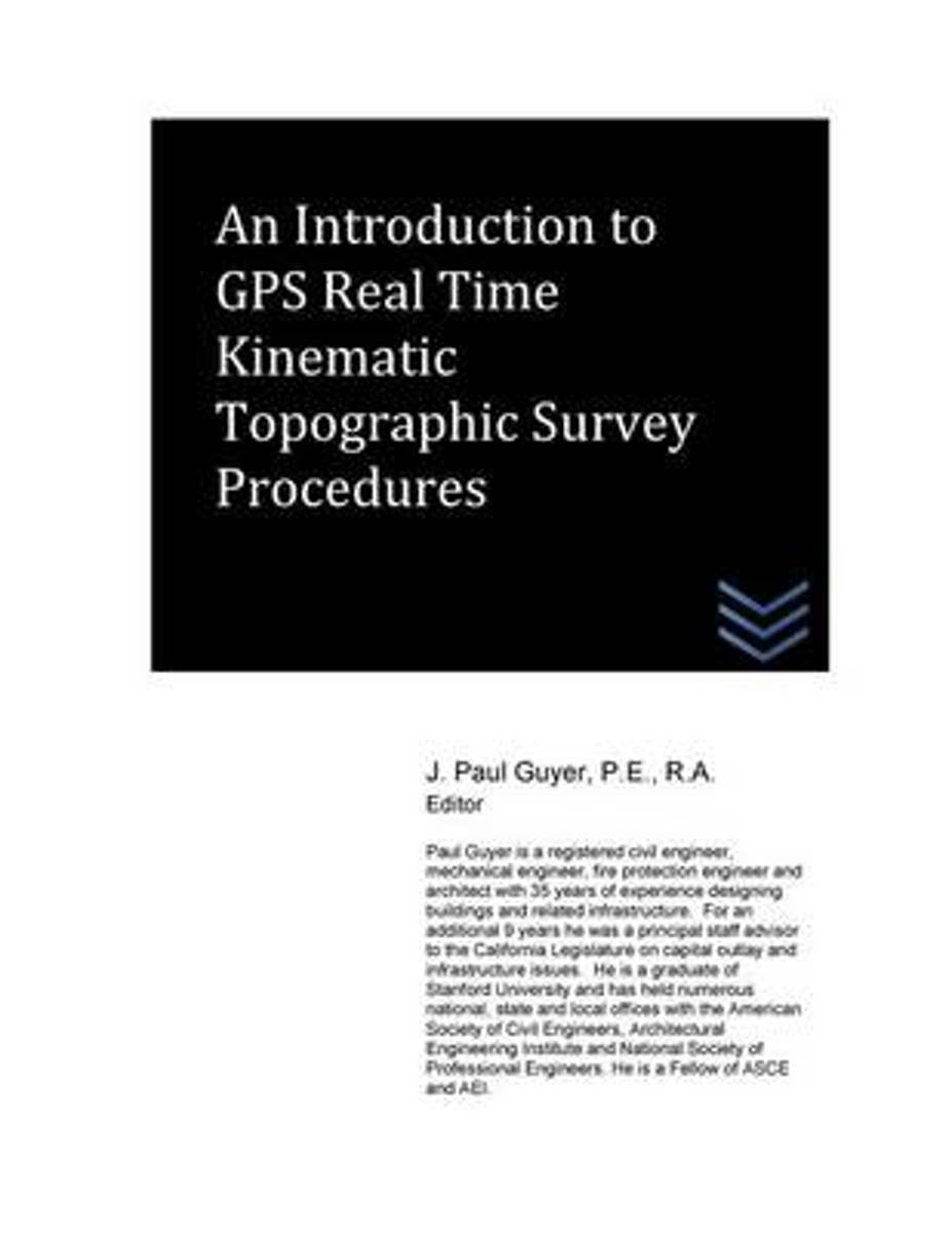 An Introduction to GPS Real Time Kinematic Topographic Survey Procedures