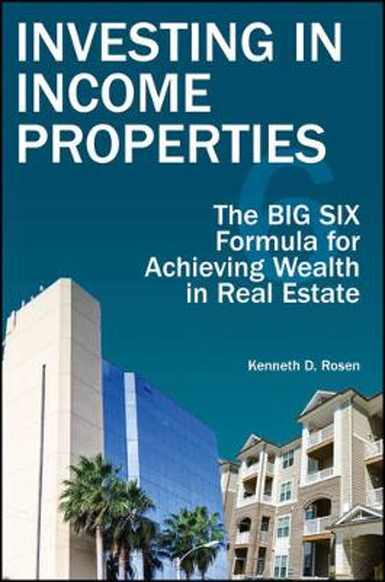 Investing in Income Properties, Second Edition